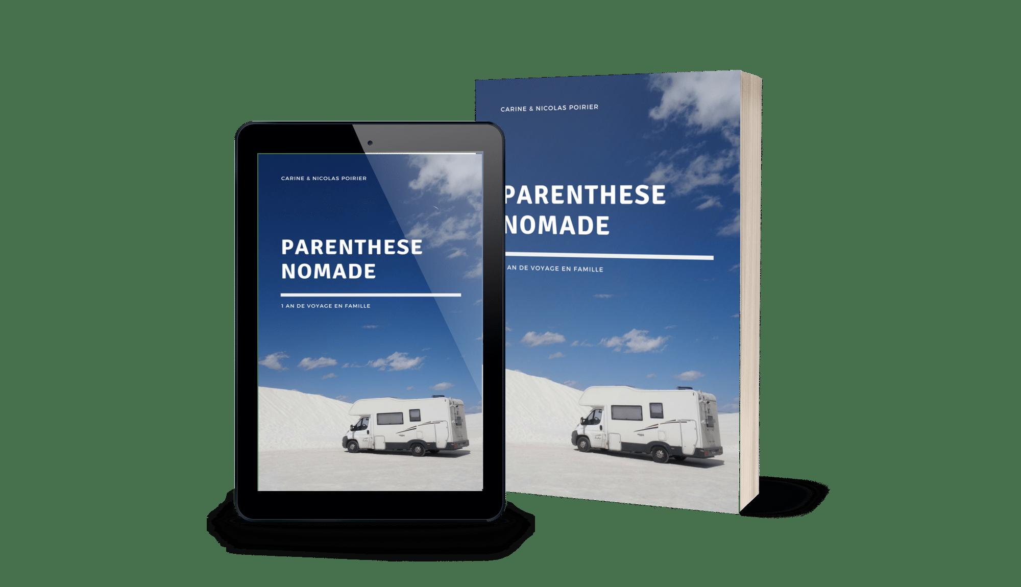 Parenthèse nomade : 1 an de voyage en famille de Carine et Nicolas POIRIER
