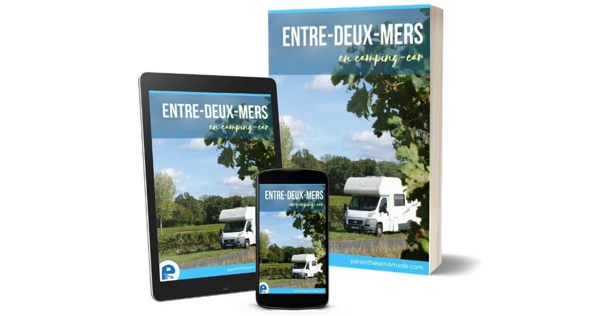 NOUVEAU ! LE GUIDE ENTRE-DEUX-MERS EN CAMPING-CAR